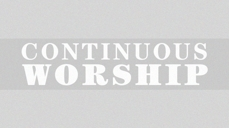 20071120_continuous-worship-is-worship-the-only-word-for-worship-video_medium_img