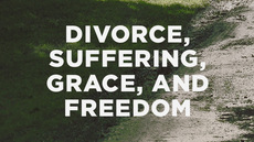 20120918_divorce-suffering-grace-and-freedom_medium_img