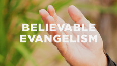 20121020_going-back-to-believable-evangelism_medium_img