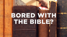 20121129_bored-with-the-bible_medium_img