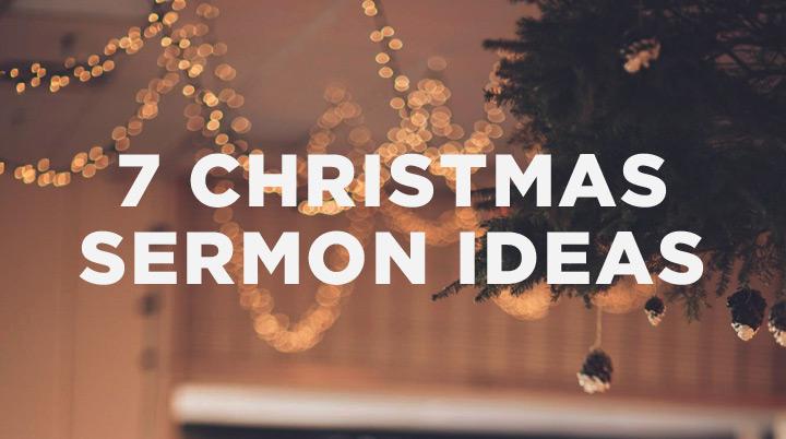 7 Christmas sermon ideas   The Resurgence