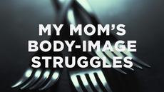 20131010_janna-s-story-how-my-mom-s-body-image-struggles-nearly-killed-her_medium_img