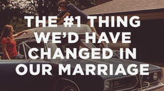 20140205_the-1-thing-we-d-have-changed-in-our-marriage_medium_img
