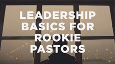 20140224_leadership-basics-for-rookie-pastors_medium_img