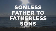20140501_jesus-is-using-a-sonless-father-to-teach-fatherless-sons_medium_img
