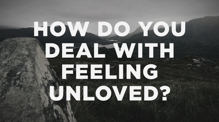 Feeling unloved