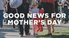 20140508_good-news-for-mother-s-day_medium_img