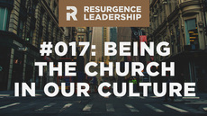 20140520_resurgence-leadership-017-tim-keller-on-being-the-church-in-our-culture_medium_img