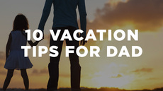 20140710_10-vacation-tips-for-dad_medium_img